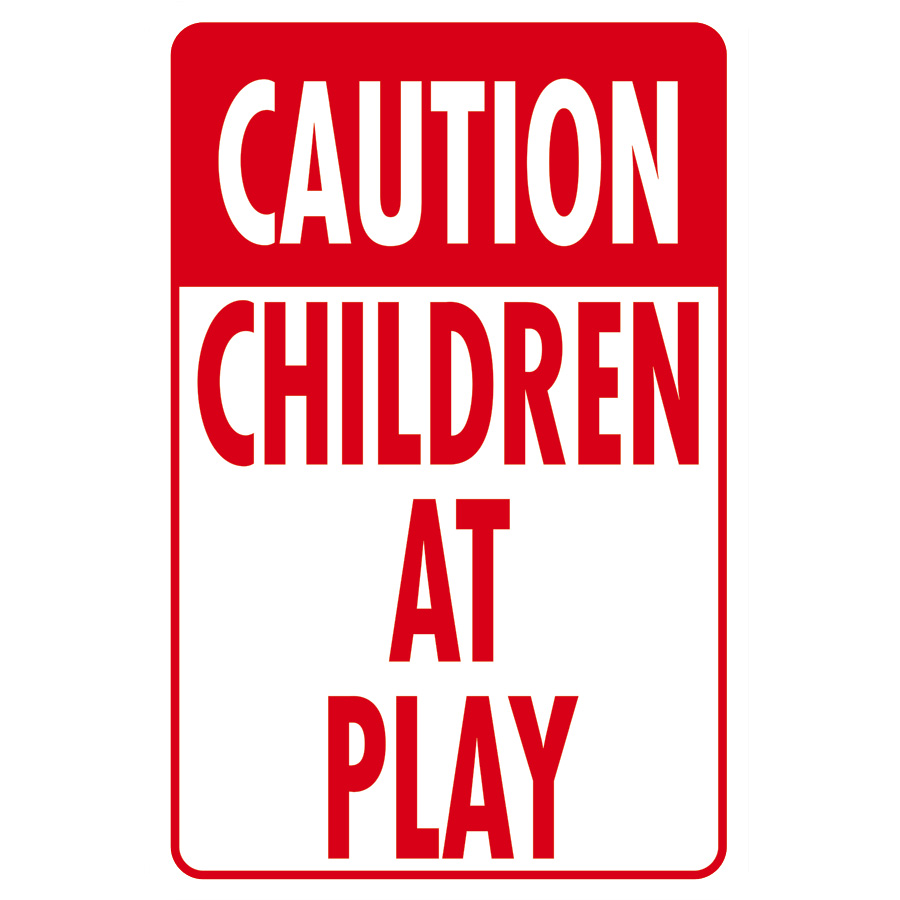 "Caution Children at Play Sign Aluminum 12"" x 18"""