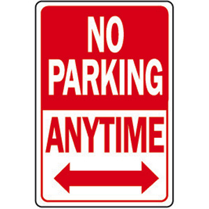 """No Parking Anytime Sign Aluminum 12"""" x 18"""""""