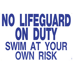 "Poolstyle No Lifeguard On Duty Sign 24"" x 36"""