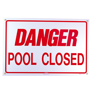 "Pentair Danger Pool Closed Sign 18"" x 12"""