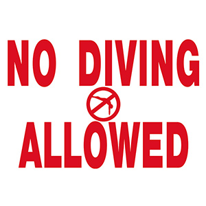 "Poolstyle No Diving Allowed Sign 18"" x 12"""