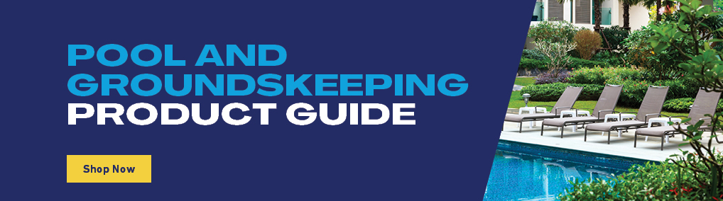 Pool and Groundskeeping Product Guide